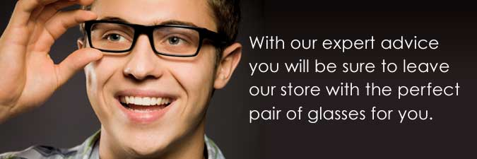 de35736fac Selecting a new pair of glasses can be a daunting experience but it doesn t  have to be. Our qualified staff will help you choose a frame that best  suits you ...